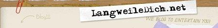 BlogTipp der Woche: LangweileDich.net