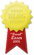 Swiss Blog Awards - Proud Loser 2006