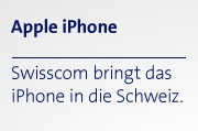 Swisscom bringt das iPhone in die Schweiz